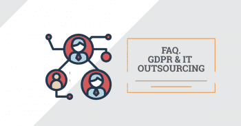 GDPR and outsourcing. FAQ