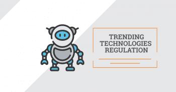 Top trending technologies regulation: webinar follow-up