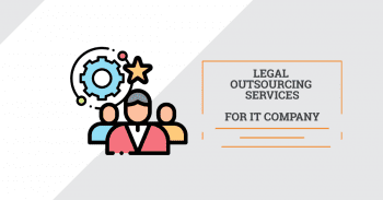 Legal outsourcing services (LPO) for IT company by technology lawyers