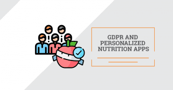 GDPR and Personalized Nutrition Apps