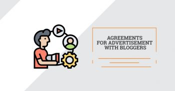 Specifics of the agreements for advertisement with bloggers